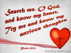 Psalm 139:23 Search Me O God And Know My Heart (red)