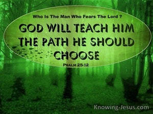 Psalm 25:12 What Man Is He That Fears The Lord (black)