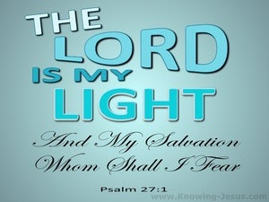Psalm 27:1 The Lord My Light And My Salvation (aqua)