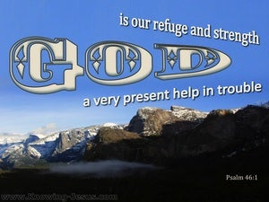 Psalm 46:1 God Is Our Refuge And Strength (blue)