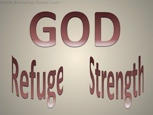Psalm 46:1 God Is Our Refuge And Strength (brown)