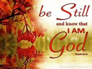 Psalm 46:10 Be Still And Know That I Am God (red)
