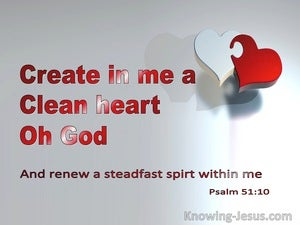 Psalm 51:10 Create In Me A Clean Heart  O God (red)