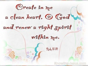 Psalm 51:10 Create In Me A Clean Heart (white)