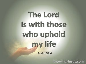 Psalm 54:4 Behold, God Is My Helper (sage)