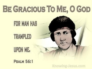 Psalm 56:1 Be Gracious To Me, O God (brown)