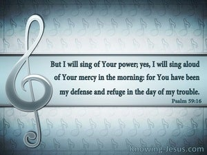 Psalm 59:16 My Defense In The Day Of Trouble (aqua)