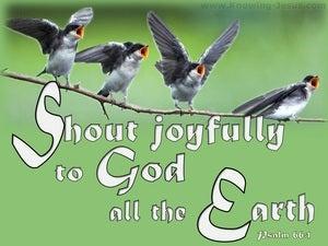 Psalm 66:1 Sing Joyfully To God (white)