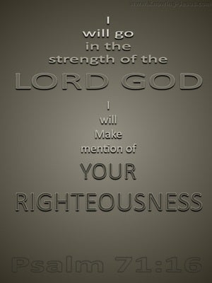 Psalm 71:16 Go In The Strength Of God (gray)