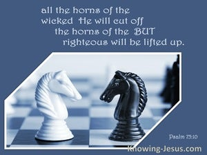 Psalm 75:10 All The Horns Of The Wicked He Will Cut Off (blue)