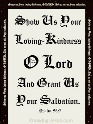 Psalm 85:7 Show Us Your Mercy O Lord (black)