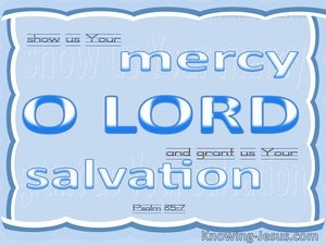 Psalm 85:7 Show Us Your Mercy O Lord (white)