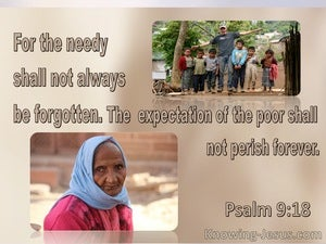 Psalm 9:18 The Needy Shall Not Always Be Forgetten (brown)