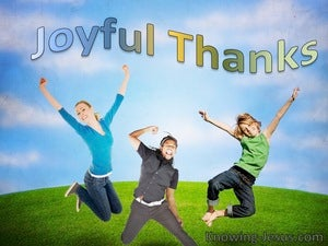 Psalm 98:4 Joyful Thanks (devotional)04:26 (blue)