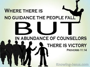 Proverbs 11:14 In Abundance Of Counsellors (black)