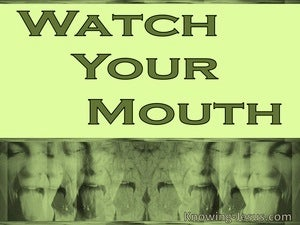 Proverbs 21:23 Whoever Watches His Mouth And Tongue (green)