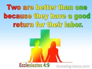 Ecclesiastes 4:9 Two Are Better Than One  (blue)