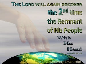 Isaiah 11:11 He Will Gather The Remnant A Second Time (gray)