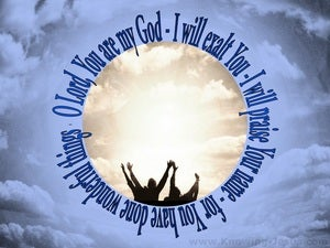 Isaiah 25:1 You Are My God I Will Exalt You (blue)