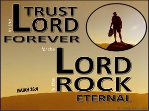 Isaiah 26:4 Trust in the Lord Forever brown