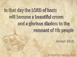 Isaiah 28:5 The Lord Will Become A Beautiful Crown beige