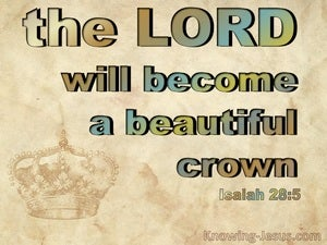 Isaiah 28:5 The Lord Will Become A Beautiful Crown brown