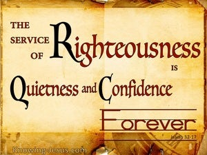 Isaiah 32:17 Service Of Righteousness Is Quietness  (yellow)