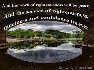 Isaiah 32:17 Work Of Righteousness Is Peace black