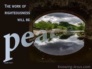 Isaiah 32:17 Work Of Righteousness Is Peace gray