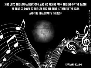 Isaiah 42:10 Sing Unto The Lord black