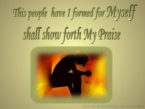 Isaiah 43:21 They Shall Show Forth My Praise sage