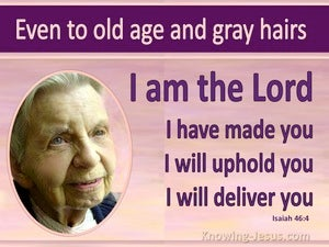Isaiah 46:4 Even Unto Your Old Age (pink)