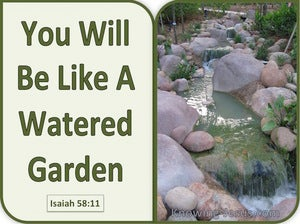 Isaiah 58:11 You Will Be Like A Watered Garden green