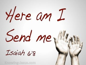 Isaiah 6:8 Here Am I Send Me red