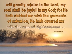 Isaiah 61:10 We Will Greatly Rejoice In The Lord brown