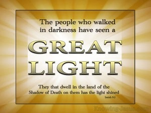 Isaiah 9:2 The People In Darkness Have Seen A Great Light gold