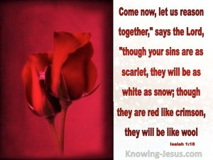 Isaiah 1:18 Come Let Us Reason Together (red)