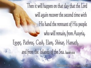 Isaiah 11:11 He Will Gather The Remnant A Second Time (purple)