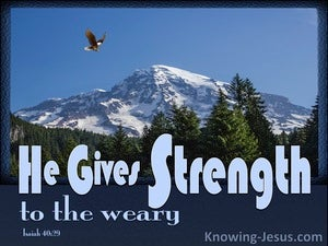 Isaiah 40:29 He Gives Strength To The Weary (black)