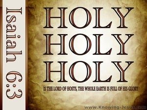 Isaiah 6:3 Holy Holy Holy is the Lord (brown)