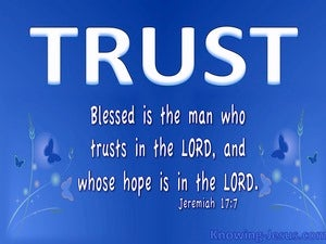 Jeremiah 17:7 Blessed Is The Man Who Trusts In The Lord white