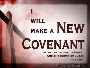 Jeremiah 31:31 A New Covenant With Israel And Judah (gray)
