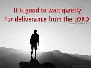 Lamentations 3:26  It Is Good To Wait Quietly (red)