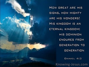 Daniel 4:3 How Great Are His Signs How Mighty His Wonders (blue)
