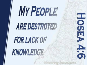 Hosea 4:6 My People Are Destroyed For Lack Of Knowledge blue