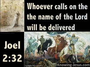 Joel  2-32 Whoever Calls On The Name Of The Lord black