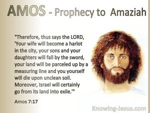 Amos 7:17 Amos Your Wife Will Become A Harlot (white)