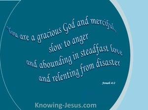 Jonah 4:2 God is Gracious (aqua)