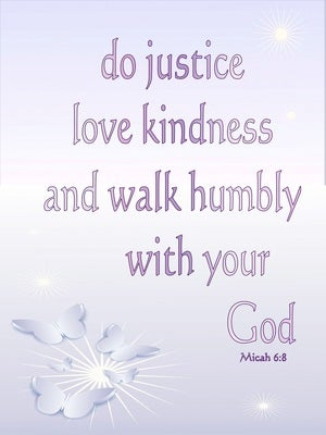 Micah 6:8 Act Justly Love Mercy And Walk Humbly pink