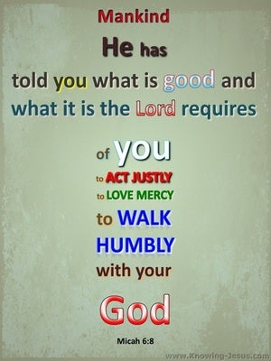 Micah 6:8 Act Justly Love Mercy And Walk Humbly sage